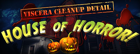 Viscera Cleanup Detail: House of Horror!